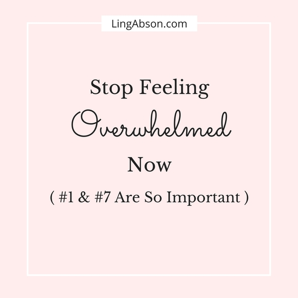 Do you feel overwhelmed by your to do list? Feel paralyzed and stuck. Don't know what to do next? Here's how to take the first step to get you out of feeling overwhelmed.
