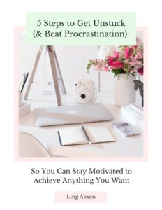 5 Ways to Get Unstuck & Beat Procrastination by Ling Abson